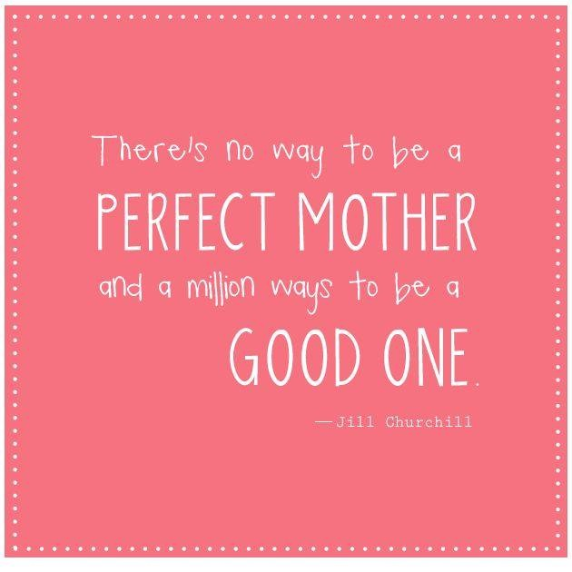 Good Mom Quotes: Motivational Monday Quote