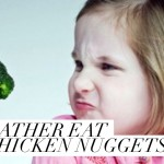 My child will only eat chicken nuggets: 5 tips to tame a fussy eater