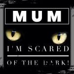 Mum, I'm scared of the dark