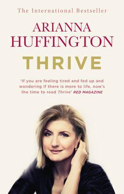 Book review: How to Thrive (with Arianna Huffington)